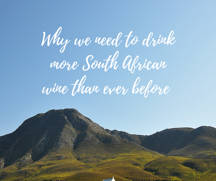 Why we need to drink more South African wine than ever before