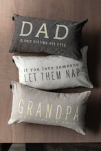 Load image into Gallery viewer, Dad is Only Resting His Eyes Pillow