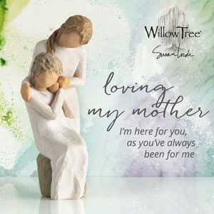 Willow Tree Loving My Mother