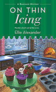 On Thin Icing -A Bakeshop Mystery- (Volume 3)