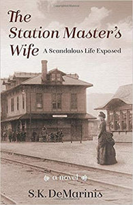 The Station Master's Wife, A Scandalous Life Exposed