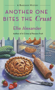 Another One Bites the Crust -A Bakeshop Mystery- (Volume 7)