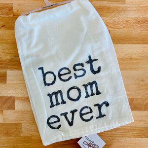 """Best Mom Ever"" Dish Towel"