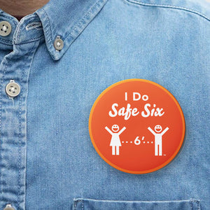 "Safe Six 3"" Buttons ( Set of 5 )"