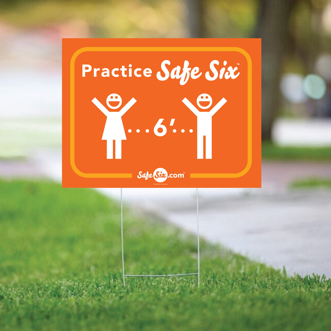 Safe Six Yard Sign
