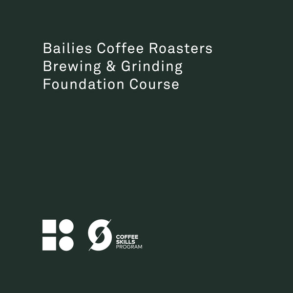 Foundation Brewing & Grinding - Bailies Coffee Roasters