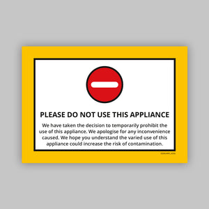 Do Not Use This Appliance - Vinyl Self-Adhesive Label - Yellow