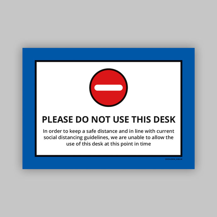 Do Not Use This Desk - Vinyl Self-Adhesive Label - Blue