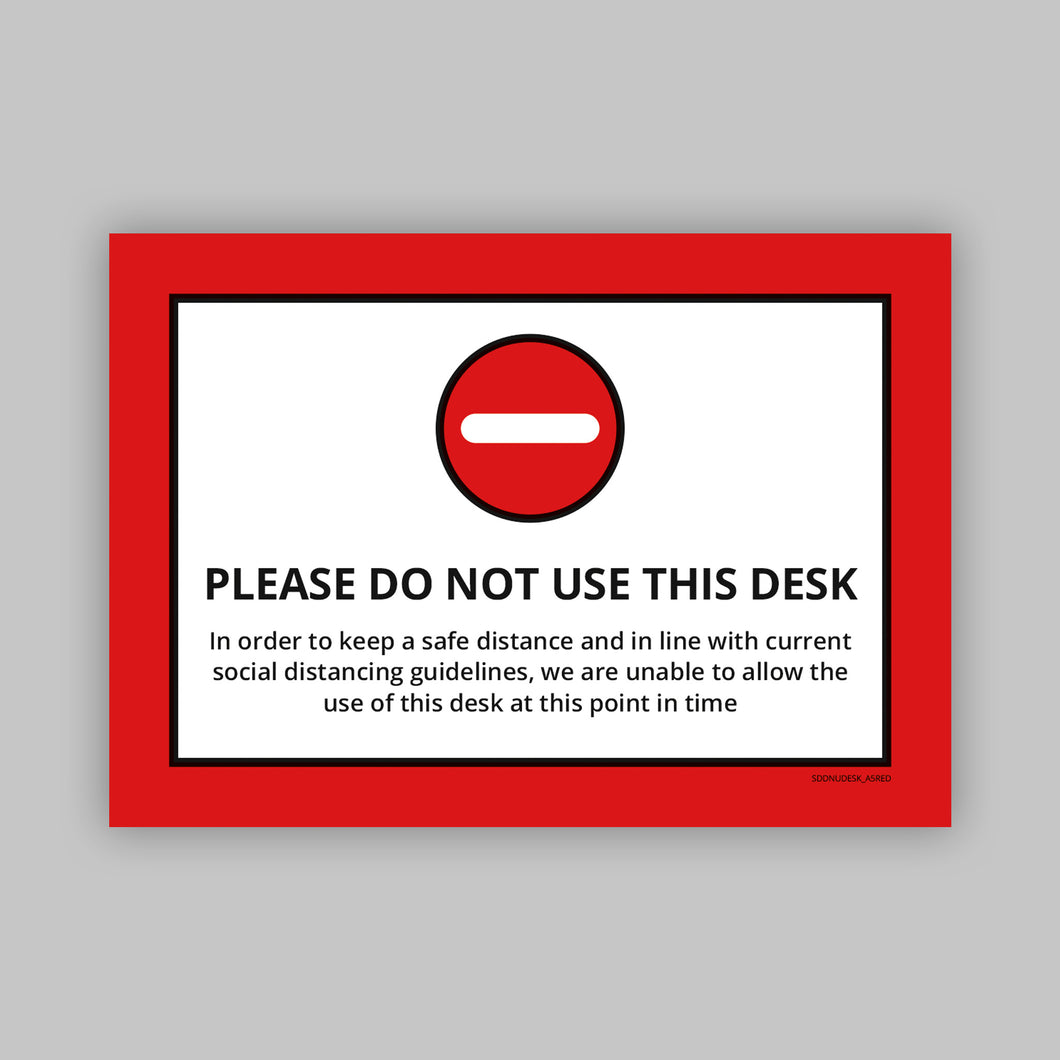 Do Not Use This Desk - Vinyl Self-Adhesive Label - Red