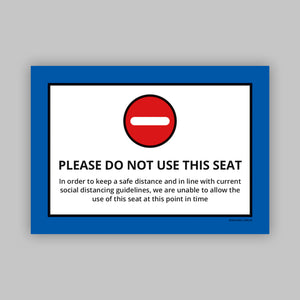 Do Not Use This Seat - Vinyl Self-Adhesive Label - Blue
