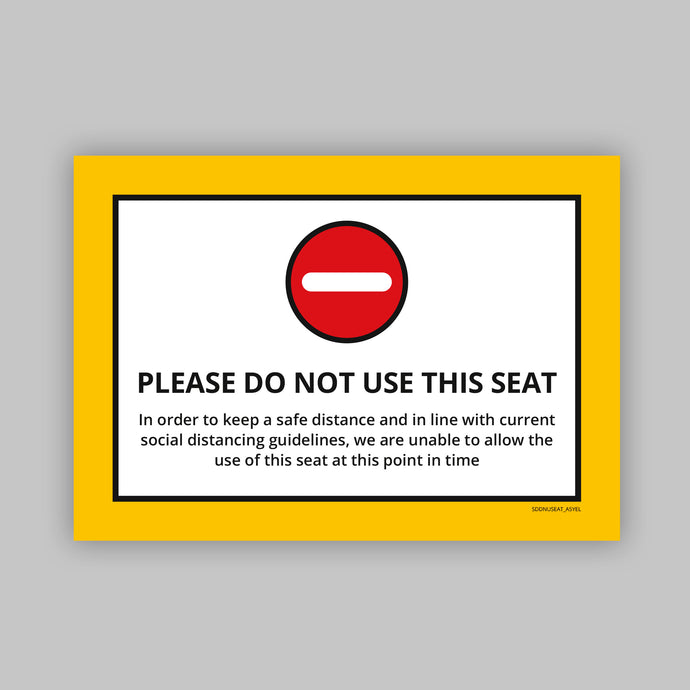 Do Not Use This Seat - Vinyl Self-Adhesive Label - Yellow