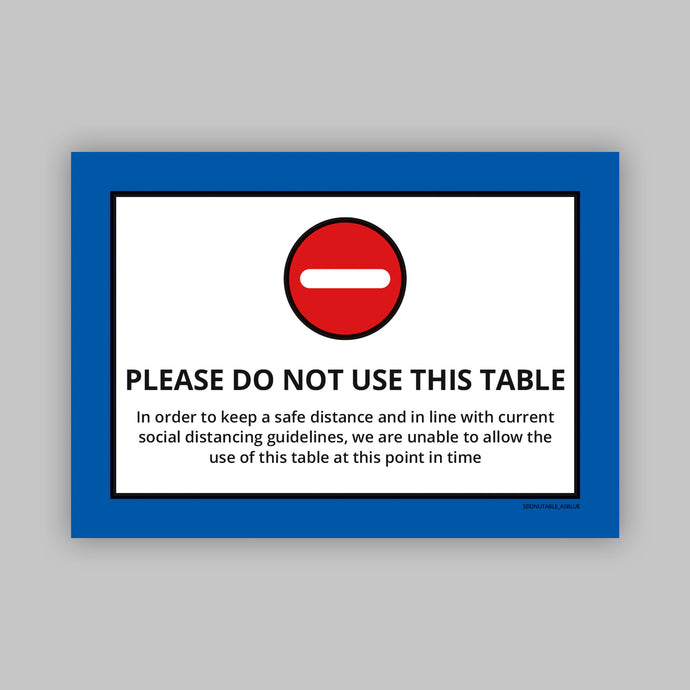 Do Not Use This Table - Vinyl Self-Adhesive Label - Blue