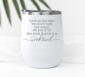 Copy of Lake Life Wine Tumbler - Sacha & Co