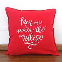 Load image into Gallery viewer, Meet Me Under the Mistletoe Pillow Cover - Sacha & Co
