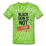 Black Skin Is Not A Crime: Unisex Tie Dye T-Shirt - spider lime green