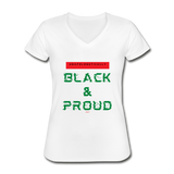 Unapologetically Black & Proud: Women's V-Neck T-Shirt - white