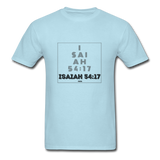 ISAIAH 54:17: Unisex Classic T-Shirt - powder blue