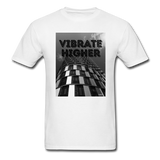 VIBRATE HIGHER: Unisex Classic T-Shirt - white