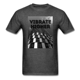 VIBRATE HIGHER: Unisex Classic T-Shirt - heather black