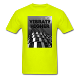 VIBRATE HIGHER: Unisex Classic T-Shirt - safety green