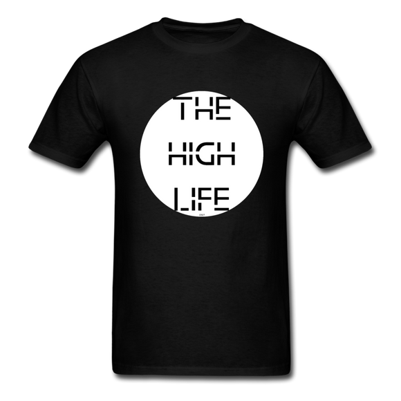 The High Life/white circle: Unisex Classic T-Shirt - black