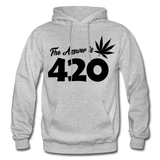 THE ANSWER IS 420: Gildan Heavy Blend Adult Hoodie - heather gray