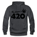 THE ANSWER IS 420: Gildan Heavy Blend Adult Hoodie - charcoal gray