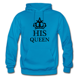HIS QUEEN: Gildan Heavy Blend Adult Hoodie - turquoise