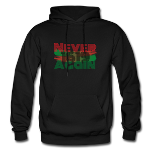 NEVER AGAIN 1619: Gildan Heavy Blend Adult Hoodie - black
