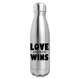 LOVE ALWAYS WINS: Insulated Stainless Steel Water Bottle - silver