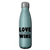 LOVE ALWAYS WINS: Insulated Stainless Steel Water Bottle - turquoise glitter