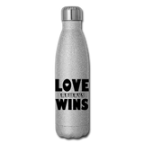LOVE ALWAYS WINS: Insulated Stainless Steel Water Bottle - silver glitter