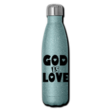 GOD IS LOVE: Insulated Stainless Steel Water Bottle - turquoise glitter