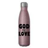 GOD IS LOVE: Insulated Stainless Steel Water Bottle - pink glitter
