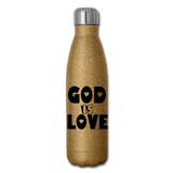 GOD IS LOVE: Insulated Stainless Steel Water Bottle - gold glitter
