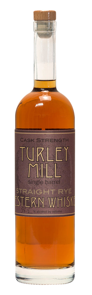 Turley Mill Single Barrel Cask Strength Straight Rye Western Whiskey
