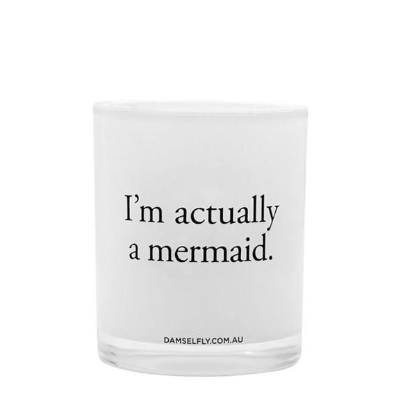 Damselfly I'm Actually a Mermaid Large Candle