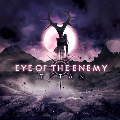 Eye Of The Enemy - Titan On Compact Disc