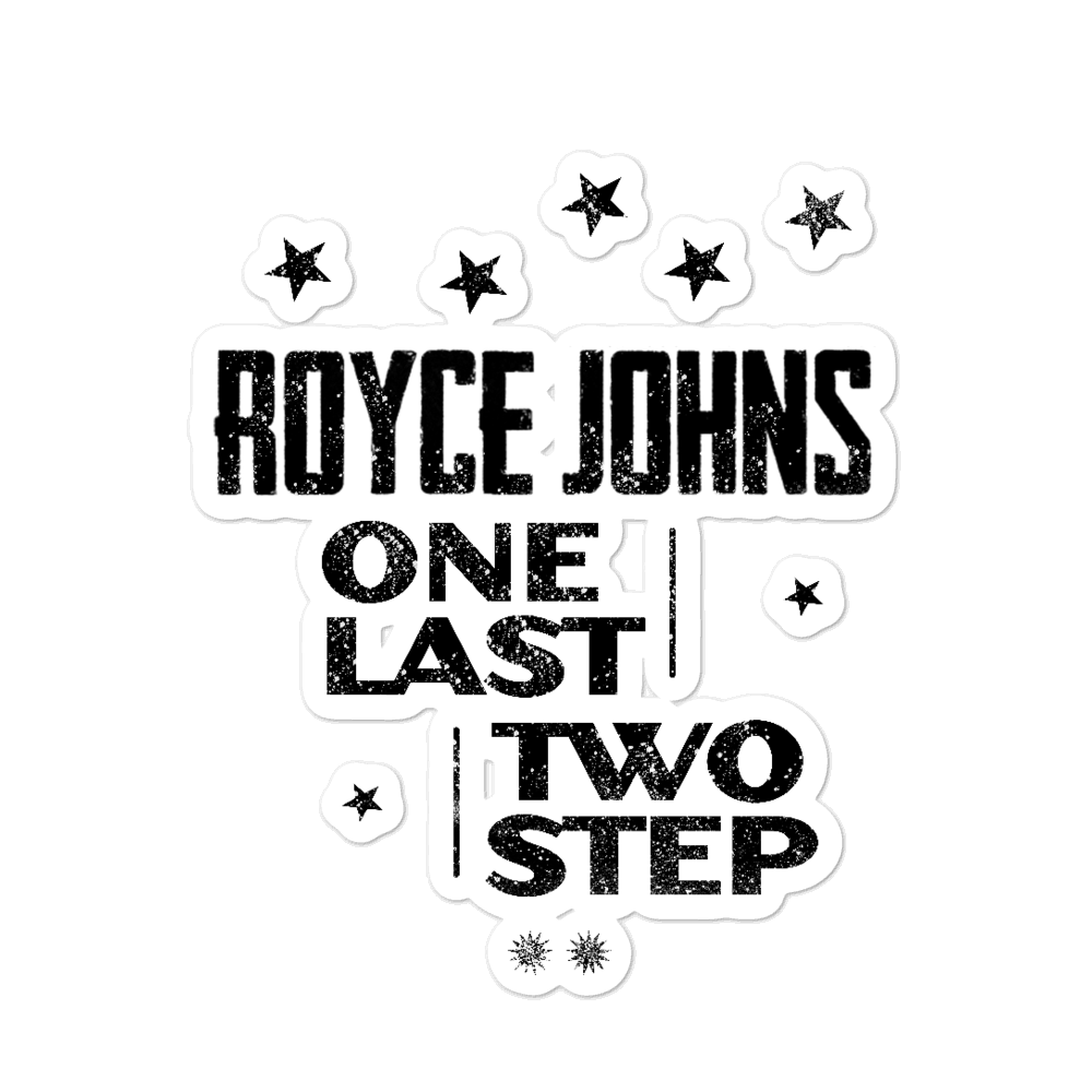 Royce Johns One Last Two Step Sticker