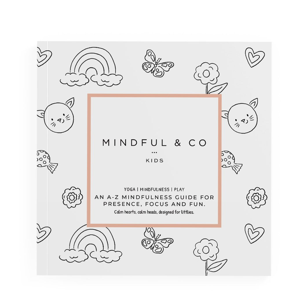 MINDFUL & CO KIDS - ABC'S OF MINDFULNESS