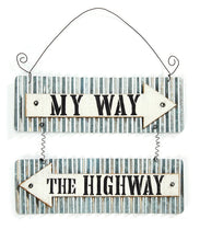 "Load image into Gallery viewer, Home Decor Metal Wall Sign ""My Way The Highway"" Metal"