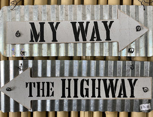 "Home Decor Metal Wall Sign ""My Way The Highway"" Metal"