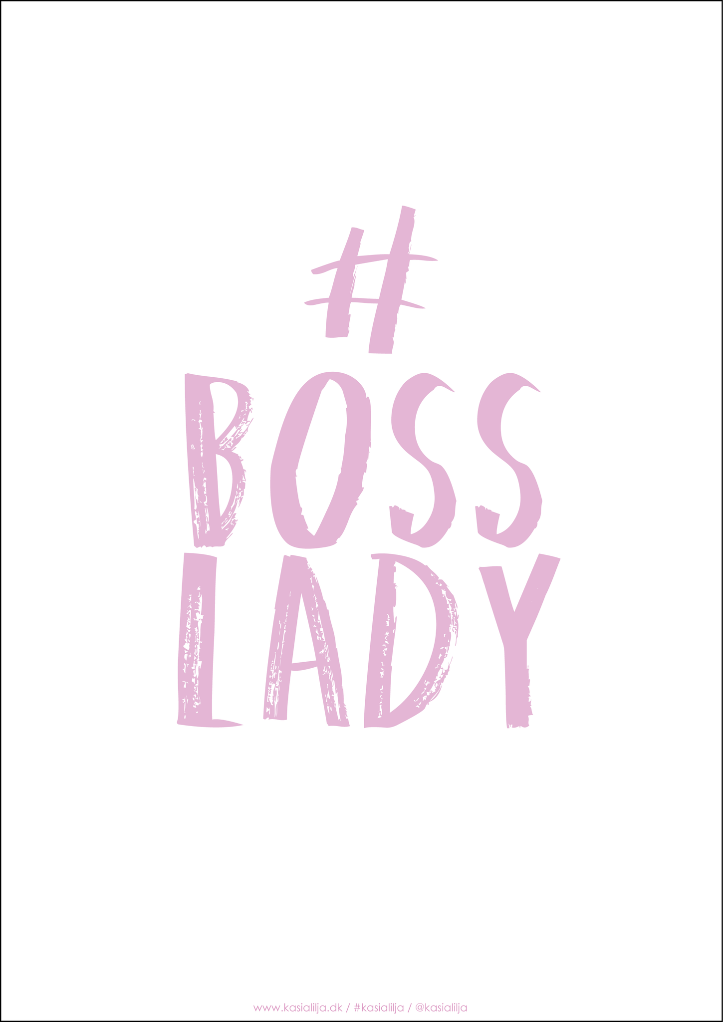 BOSS LADY (Pink) - Card / Poster