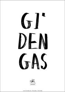 Give 'em Gas - Card / Poster