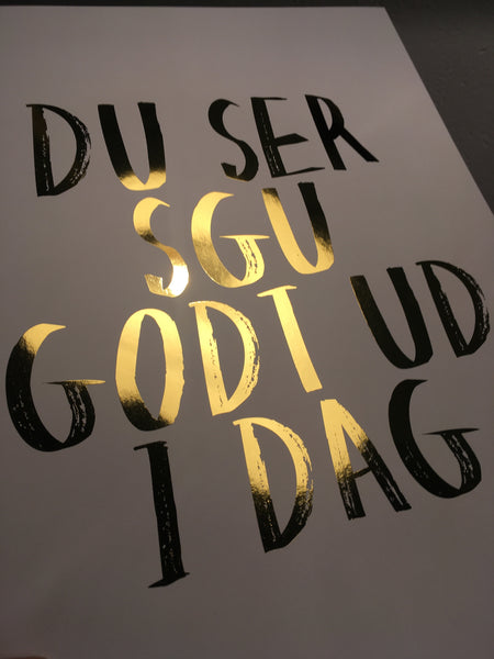 YOU LOOK SGU GOOD TODAY (GOLD) - Poster