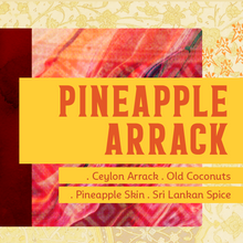 Load image into Gallery viewer, Pineapple Arrack
