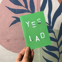 Yes Lad Card