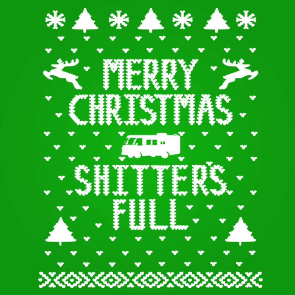 Merry Christmas Shitter's Full - DonkeyTees