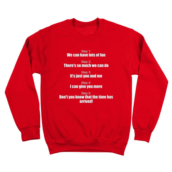 Step By Step Crewneck Sweatshirt - DonkeyTees