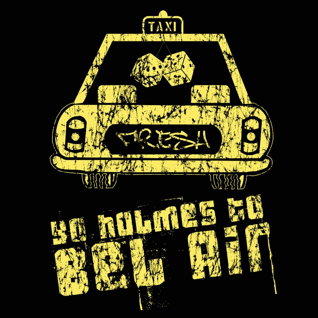 Yo Holmes To Bel Air - DonkeyTees